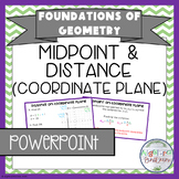 Midpoint & Distance on the Coordinate Plane PowerPoint/Key