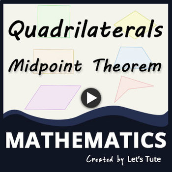 Midpoint Theorem   Quadrilateral