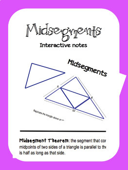 Midsegments Notes {Interactive notebook} *UPDATED*