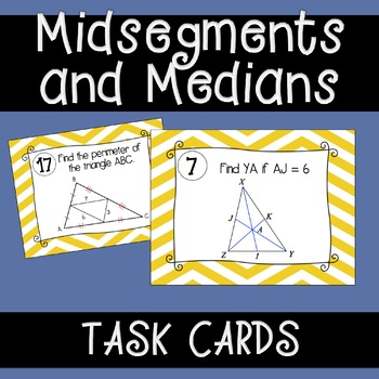 Midsegments and Medians Task Cards