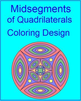 Midsegments of Quadrilaterals - Coloring Activity