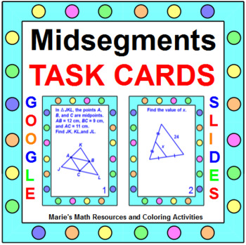 Midsegments of Triangles and Quadrilaterals - TASK CARDS - 32 cards