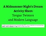 Midsummer Night's Dream Activity Sheet: Tongue Twisters and Modern Language