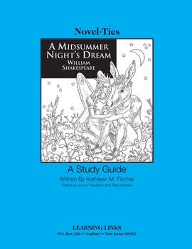 Midsummer Night's Dream - Novel-Ties Study Guide