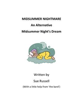 Midsummer Night's Dream - an alternative: Midsummer Nightmare