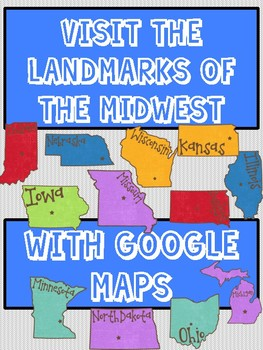 Midwest Region Landmarks Virtual Field Trip