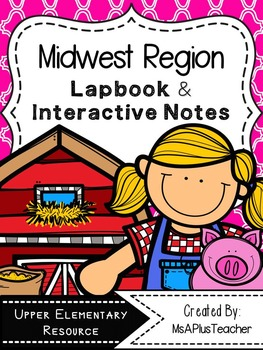 Midwest Region Lapbook & Interactive Notes