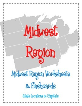 Amazing Midwest Region Worksheets And Flashcards. Matching. Label. Capitals And  Location