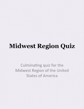 Midwest Region of the United States Quiz/ Assessment