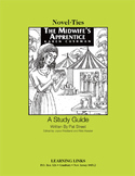 Midwife's Apprentice - Novel-Ties Study Guide