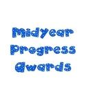 Midyear Progress Awards