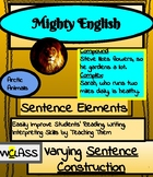 Mighty English--Sentence Elements: Varying Sentence Construction