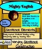 Mighty English--Sentence Elements: Varying Sentence Construction