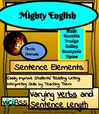 Mighty English--Sentence Elements: Varying Verbs and Sente