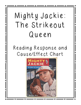 Mighty Jackie Reading Response and Cause/Effect Chart