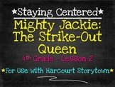 Mighty Jackie: The Strike-Out Queen - 4th Grade Harcourt S