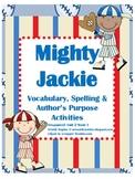 Mighty Jackie Vocabulary & Author's Purpose Actvities