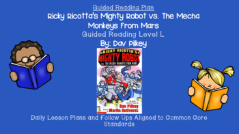 Mighty Robot vs. The Mecha Monkeys From Mars (Level L) Guided Reading Lesson