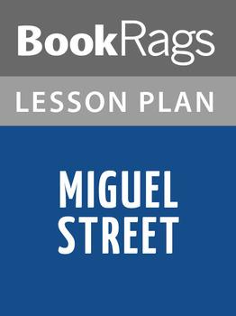 Miguel Street Lesson Plans