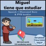 Miguel tiene que estudiar Story for Spanish 1
