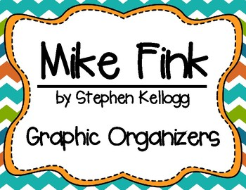 Mike Fink by Stephen Kellogg Tall Tale Graphic Organizers