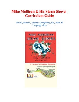 Mike Mulligan and His Steam Shovel Curriculum Guide: Music