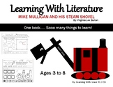 Mike Mulligan and His Steam Shovel - Learning With Lit