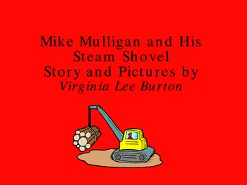 Mike Mulligan and His Steam Shovel PowerPoint