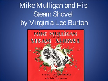 Mike Mulligan and His Steam Shovel, Text Talk, Collaborative Conversations