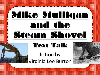 Mike Mulligan and the Steam Shovel Text Talk Supplemental