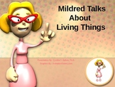 Mildred Talks About Living Things-Animated Powerpoint