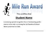 Mile Run Award