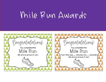 Mile Run Awards