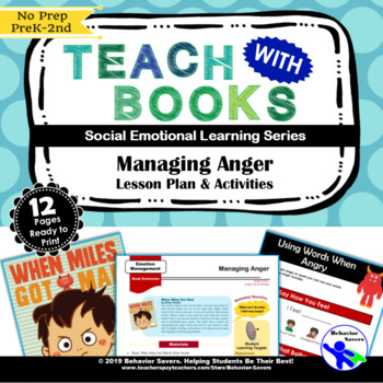 Miles Got Mad - Managing Anger - PreK-2 No Prep Lesson Plan and Activities