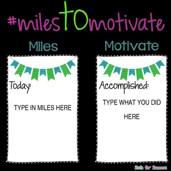 Miles to Motivate!
