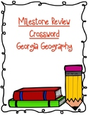 Milestone Review - Georgia Geography