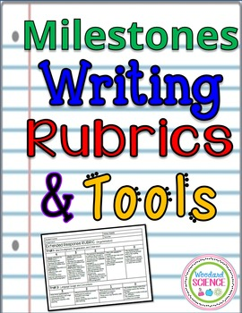 Milestones Writing Rubrics and Tools
