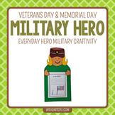 Military Hero {A September 11, Memorial Day, Veteran's Craftivity}
