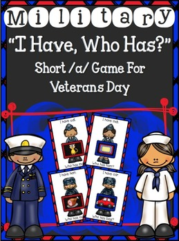 """Military """"I Have...Who Has?"""" short /a/ game for Veterans Day"""