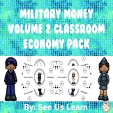 Military Money Volume 2 Classroom Economy Pack