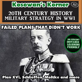 Military Strategies and the Failure of Planning in WWI