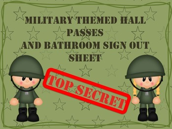 Military Themed Hall Passes and Bathroom Sign Up Sheet