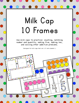 Milk Cap Ten Frame & Number Bond Activities