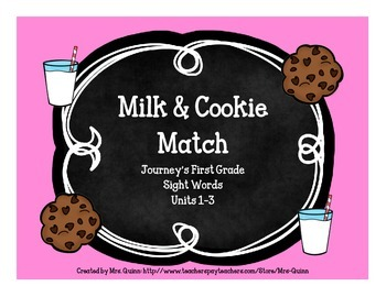 Milk & Cookie Sight Word Match (Journeys First Grade Units 1-3)