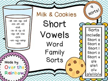 Milk & Cookies Short Vowels Word Family Sorts *9 SORTS!