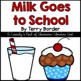 Milk Goes to School Literature Unit