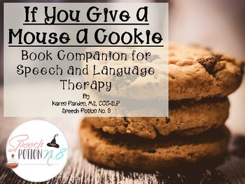 Milk, Mice, and Cookies: Book Companion for If You Give A Mouse A Cookie