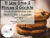 If You Give A Mouse A Cookie Literacy Companion