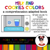 Milk and Cookie Colors A Comprehension Adapted Book