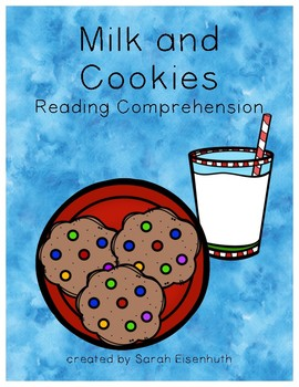 Milk and Cookies Reading Comprehension